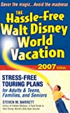 The Hassle-Free Walt Disney World Vacation, Steven M. Barrett, 1887140654