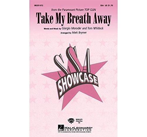 Breath Away Sheet (Hal Leonard Take My Breath Away ShowTrax CD Arranged by Mark Brymer)