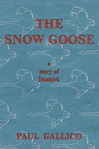 (The Snow Goose - A Story of Dunkirk)