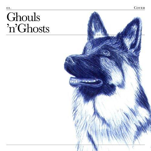Ghouls 'N' Ghosts by Ghouls 'N' Ghosts (2006-09-19)