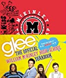 Glee( The Official William McKinley High School Yearbook)[GLEE THE OFF WILLIAM MCKINLEY][Hardcover]