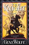 1: The Knight: Book One of The Wizard Knight