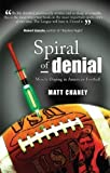 Spiral of Denial, Matt Chaney, 0963931652