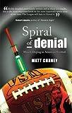 Spiral of Denial, Matt Chaney, 0963931652