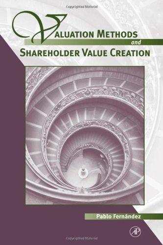 Download Valuation Methods and Shareholder Value Creation: 1 Pdf