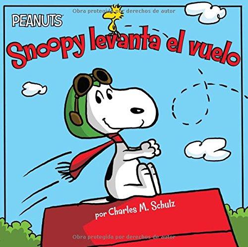 Download Snoopy levanta el vuelo (Snoopy Takes Off) (Peanuts) (Spanish Edition) PDF