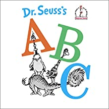 Dr. Seuss's ABC Audiobook by  Dr. Seuss Narrated by Jason Alexander
