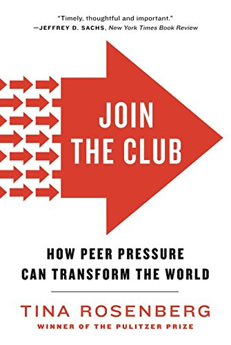 Club Tin - Join the Club: How Peer Pressure Can Transform the World