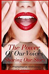 The Power of Our Voices: Sharing Our Story Paperback