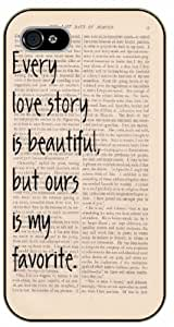 iPhone 5 / 5s Every love story is beautiful, but ours is my favorite - black plastic case / Life quotes, inspirational and motivational / Surelock Authentic