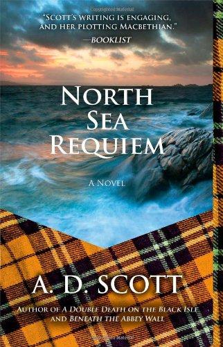 North Sea Requiem (The Highland Gazette Mystery Series)