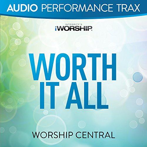 Worth It All [Audio Performanc...