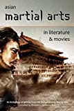 img - for Asian Martial Arts in Literature & Movies book / textbook / text book