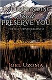 Understanding Shall Preserve You, Joel Uzoma, 1607910454