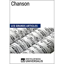 Chanson: Les Grands Articles d'Universalis (French Edition)