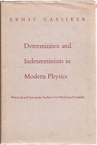 Determinism and Indeterminism in Modern Physics: Historical and Systematic Studies of the Problem of Causality