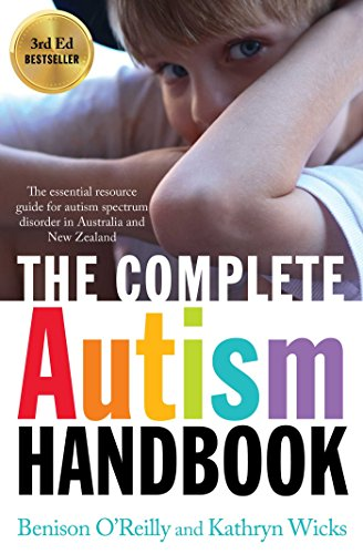amazon com the complete autism handbook the essential resource rh amazon com Autism Hand Flapping Asperger's Quotes