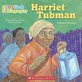 My First Biography: Harriet Tubman