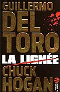 La lignée : [1], Toro, Guillermo del