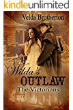 Wilda's Outlaw (The Victorians Series Book 1)