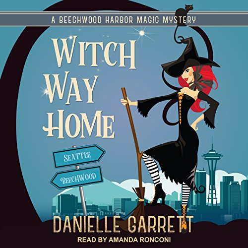 Witch Way Home: Beechwood Harbor Magic Mysteries Series, Book 4