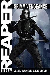 The Reaper: Grimm Vengeance (Volume 1)