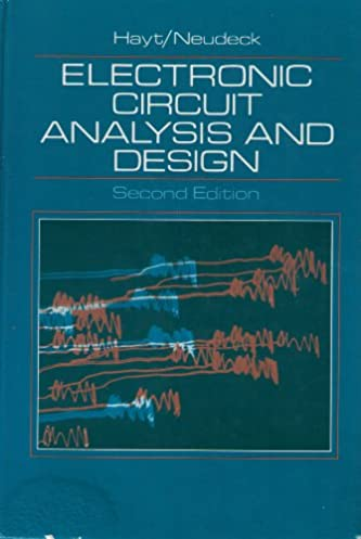 electronic circuit analysis and design amazon co uk william helectronic circuit analysis and design hardcover \u2013 1 apr 1989 by william h hayt