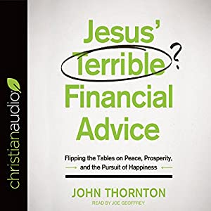 Jesus' Terrible Financial Advice Audiobook