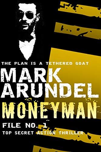 Moneyman (Meriwether Files Book 1)