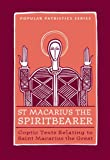 Saint Macarius, the Spiritbearer, Tim Vivian, 0881412570