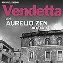 Aurelio Zen: Vendetta Audiobook by Michael Dibdin Narrated by Michael Kitchen