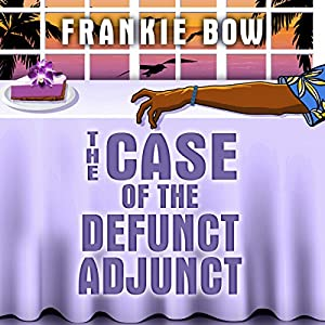 The Case of the Defunct Adjunct Audiobook