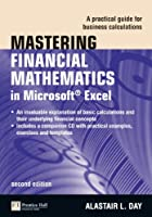 Mastering Financial Mathematics in Microsoft Excel, 2nd Edition Front Cover