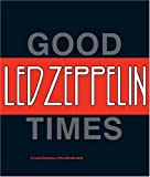 Good Times, Bad Times: Led Zeppelin