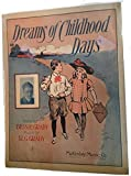 Ephemeral Sheet Music for Piano, Dreams of Childhood Days, Vintage (Not a Reproduction)