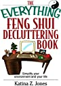 The Everything Feng Shui De-Cluttering Book: Simplify Your Environment and Your Life (Everything®)