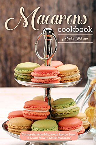 Macarons Cookbook Comprehensive Recipe Learn ebook