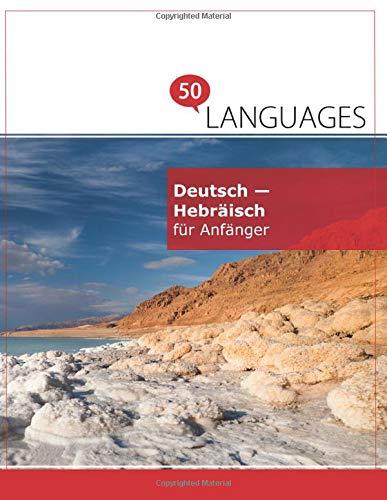 Deutsch   Hebräisch Für Anfänger  Ein Buch In 2 Sprachen