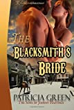 The Blacksmith's Bride: The Son's of Johnny Hastings