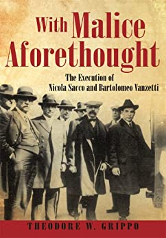 With Malice Aforethought by [Theodore W. Grippo]
