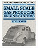 HGG Vol 7 Small Scale Gas Producers, Ali Kaupp, 1603220534