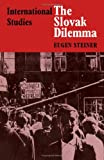 The Slovak Dilemma, Steiner, 0521200504