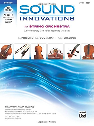 Sound Innovations for String Orchestra, Bk 1: A Revolutionary Method for Beginning Musicians (Violin), Book & Online Media