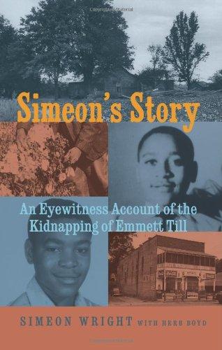 Simeon's Story: An Eyewitness Account of the Kidnapping of Emmett Till ebook