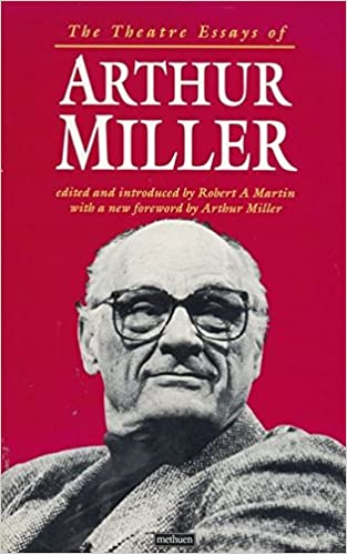 Example Of Proposal Essay The Theatre Essays Of Arthur Miller Diaries Letters And Essays Nd  Revised Ed Edition Learning English Essay also Sample Essay Thesis Statement Amazoncom The Theatre Essays Of Arthur Miller Diaries Letters  Argumentative Essay Thesis Examples