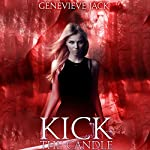 Kick the Candle: Knight Games, Book 2 | Genevieve Jack