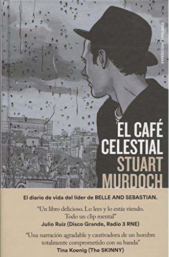 Café Celestial, El