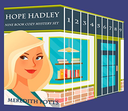 Hope Hadley Nine Book Cozy Mystery Set