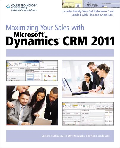 Maximizing Your Sales with Microsoft Dynamics CRM 2011 Front Cover