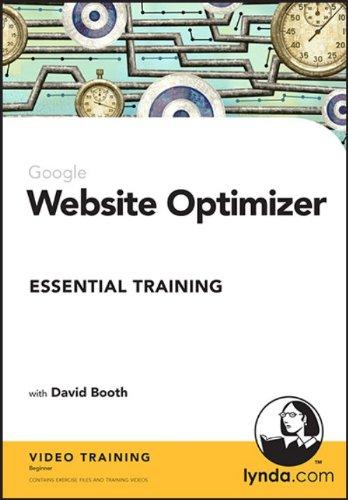 Google Website Optimizer Essential Training - 2010